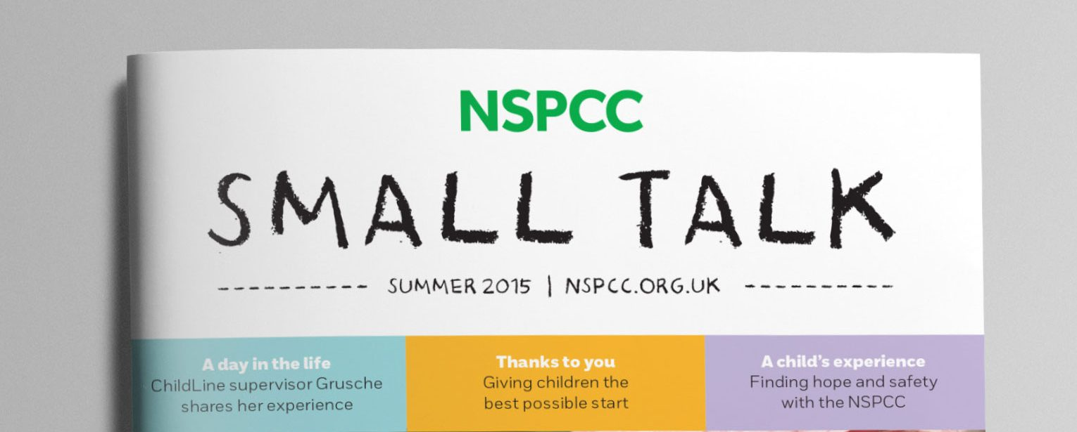 Fundraising supporter magazine Small Talk for NSPCC.